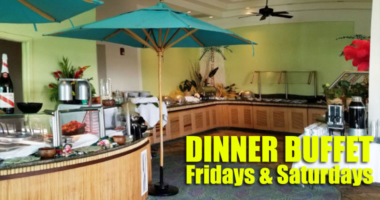 Dinner Buffet! Fridays & Saturdays!