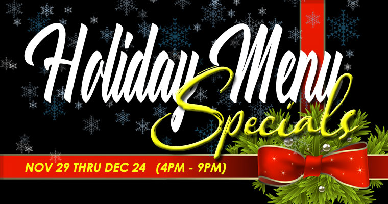 Holiday Dinner Specials!