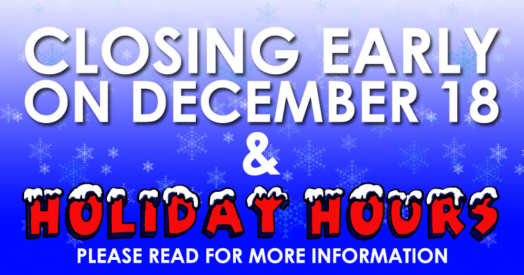 Closing early on Dec 18th